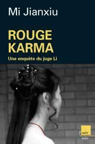 Visuel Rouge Karma - Une nouvelle enquête du juge Li /  (Littérature)