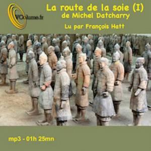 Visuel Route de la Soie (La) / La route de la soie (Littérature)