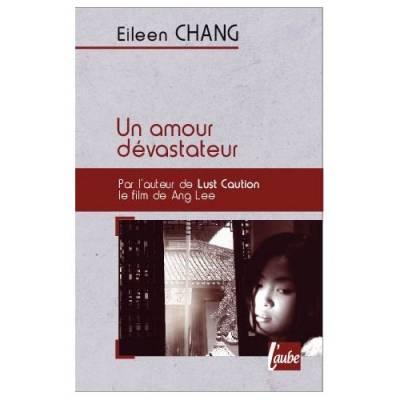 Visuel Amour dévastateur (un) / Qingcheng zhi lian (Littérature)