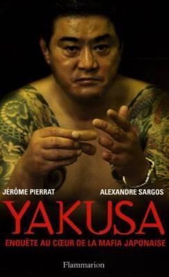 Visuel Yakusa, Enquête au coeur de la mafia japonaise / Yakusa, Enquête au coeur de la mafia japonaise (Littérature)
