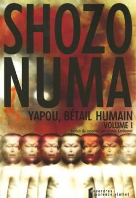 Visuel Yapou, Bétail Humain / Kachikujin Yapu Yapoo (the human cattle) (Littérature)