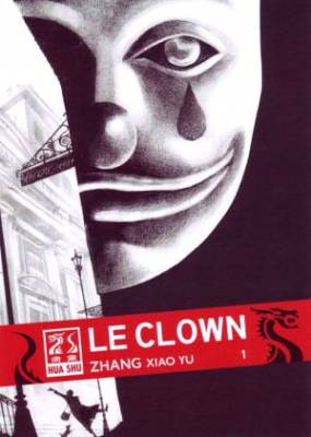 Visuel Clown (Le) / The Clown (Manhua)