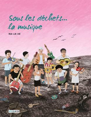 Visuel Sous les déchets… la musique /  (Manhua)