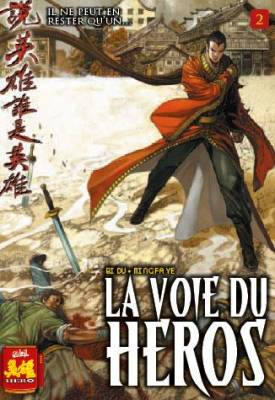 Visuel Voie du héros (La) / Talking of heros who is the hero (Manhua)