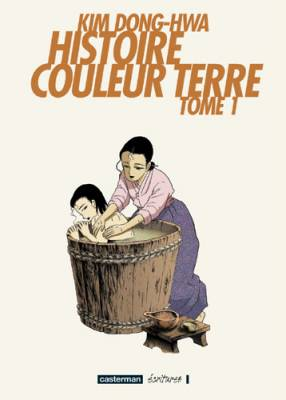 Visuel Histoire couleur terre / The story of life on the goldenfields (Manhwa)
