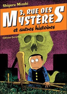 Visuel 3, rue des mystères et autres histoires /  (Seinen)