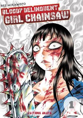Visuel Bloody Delinquent Girl Chainsaw / Chimamire Sukeban Chainsaw (Seinen)