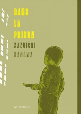 Visuel Dans la prison / Keimusho no naka (Seinen)