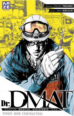 Visuel Dr. DMAT - Disaster Medical Assistance Team / Dr. Dmat - Gareki no Shita no Hippocrates (Seinen)