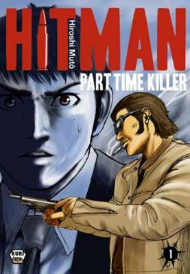 Visuel Hitman - Part Time Killer / Kyou Kara Hitman (今日からヒットマン) - Hitman From Today (Seinen)