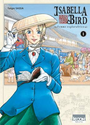Visuel Isabella Bird, Femme exploratrice / Fushigi no Kuni no Bird (ふしぎの国のバード) - UNBEATEN TRACKS in JAPAN (Seinen)