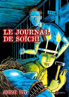 Visuel Journal de Soïchi (Le) / Itou Junji Kyoufu Manga Collection 5: Souichi no Tanoshii Nikki (Seinen)