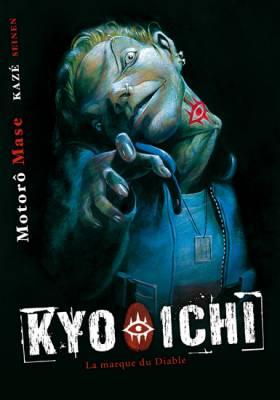 Visuel Kyo-ichi - La marque du Diable / Kyo-ichi (Seinen)