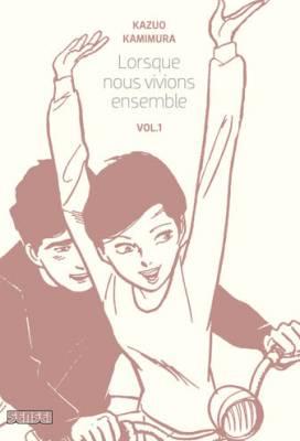 Visuel Lorsque nous vivions ensemble / Dosei Jidai (Seinen)