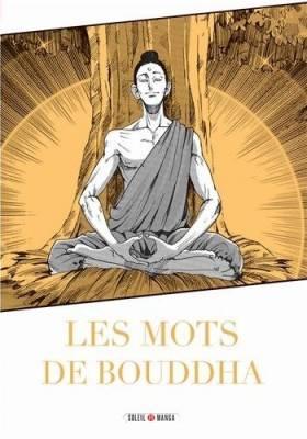 Visuel Mots de Bouddha (Les) / Manga de dokuha : Buddha no kotoba (Seinen)