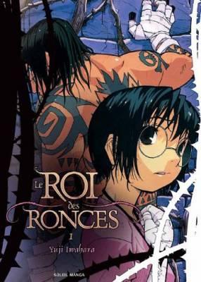 Visuel Roi des ronces (Le) / Ibara no O (Seinen)