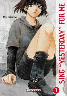 Visuel Sing Yesterday for me / Sing Yesterday for me (Seinen)