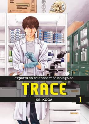 Visuel Trace - experts en sciences médicolégales / Trace - Kasouken Houi Kenkyuuin no Tsuisou (Seinen)