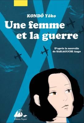 Visuel Femme et la guerre (Une) / Sensô to hitori no onna (戦争と一人の女) (Seinen)