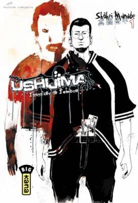 Visuel Ushijima, l'usurier de l'ombre / Yamikin ushijima kun (闇金ウシジマくん) (Seinen)