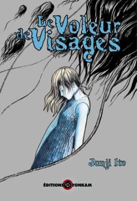 Visuel Voleur de Visages (Le) / Itoh Junji Kyofu Manga Collection 4 - Kao dorobou (Seinen)
