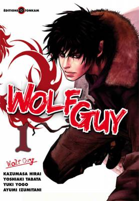 Visuel Wolf Guy / Wolf Guy - Ookami no monshô (Seinen)