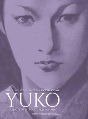 Visuel Yuko - Extraits de littérature japonaise / Yuko (Seinen)