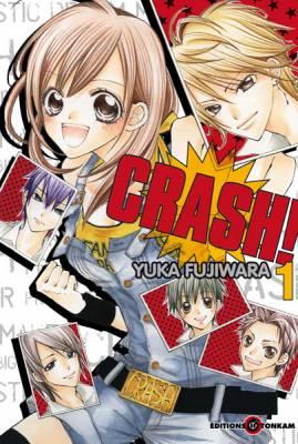 Visuel Crash! / Crash! (クラッシュ!) (Shōjo)