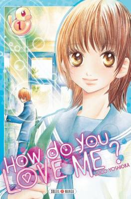Visuel How Do You Love Me ? / Kare wa Tomodachi (Shōjo)