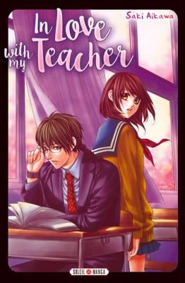 Visuel In Love with my Teacher / Houkago, Sensei to Koi ni Ochiru (放課後、先生と恋に堕ちる) (Shōjo)