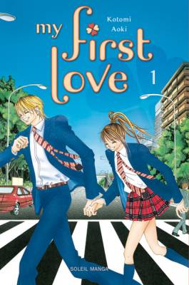 Visuel My first Love / Boku no Hatsukoi wo Kimi ni Sasagu (Shōjo)