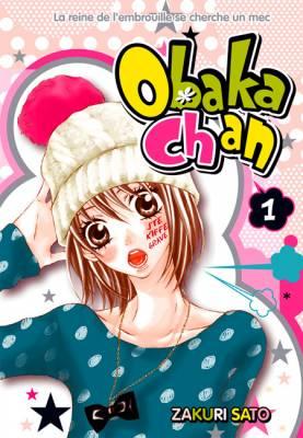 Visuel Obaka-Chan - La reine de l'embrouille se cherche un mec / Obaka-chan, Koikatariki (おバカちゃん、恋語りき) (Shōjo)