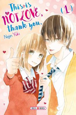 Visuel This is not Love, thank you. / Kore wa Ai ja Nai no de, Yoroshiku (これは愛じゃないので、よろしく) (Shōjo)