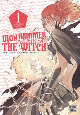 Visuel Iron hammer against the witch / Majo ni Ataeru Tettsui  (魔女に与える鉄鎚) - Iron hammer against the witch (Shōnen)
