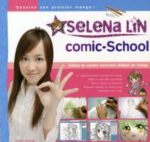 Visuel Selena Lin comic-school