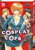 Visuel Cosplay Cops / Cosplay Deka (Shōjo)